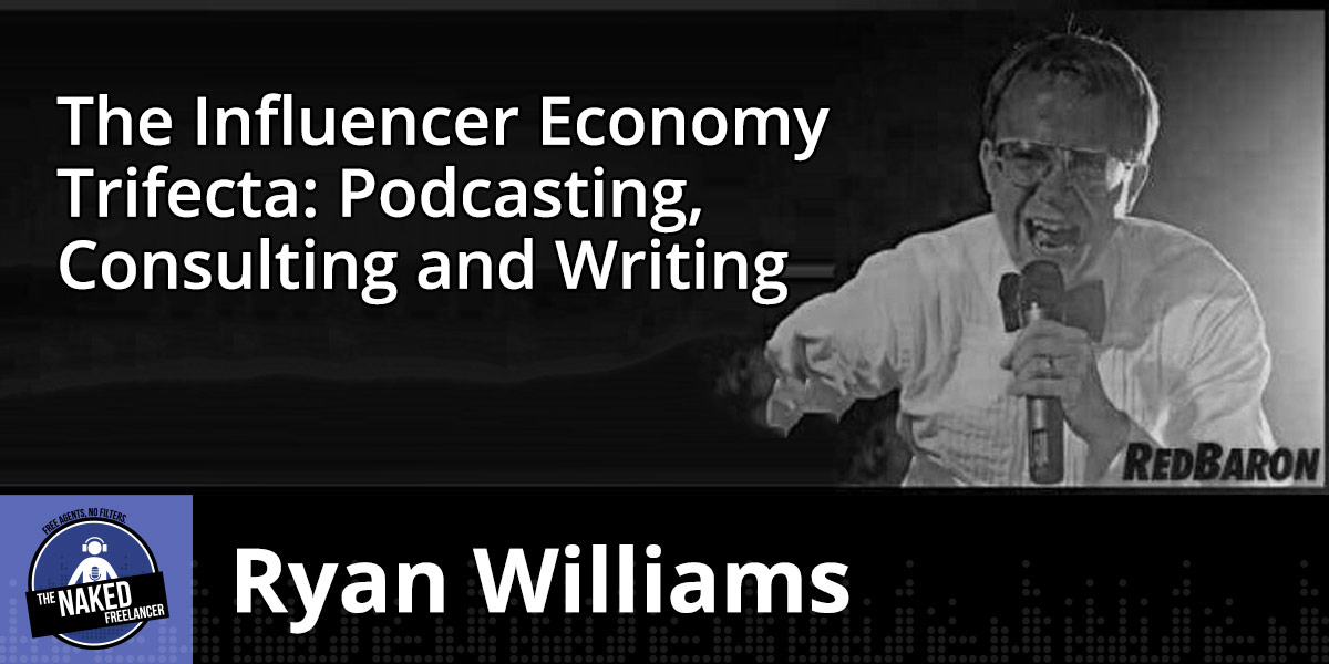 Ryan Williams The Influencer Economy